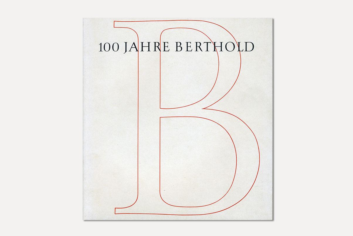 100 Jahre Berthold