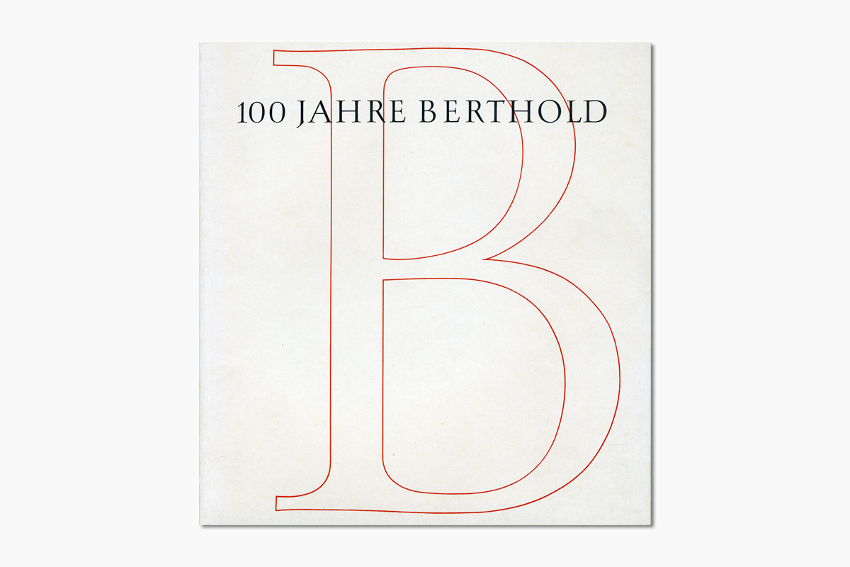 100 Jahre Berthold. Gestaltung von Günter Gerhatd Lange