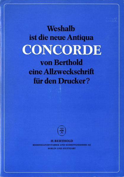 Schriftprobe »Weshalb ist die neu Antiqua Concorde von Berthold …«, undatiert [um 1969]